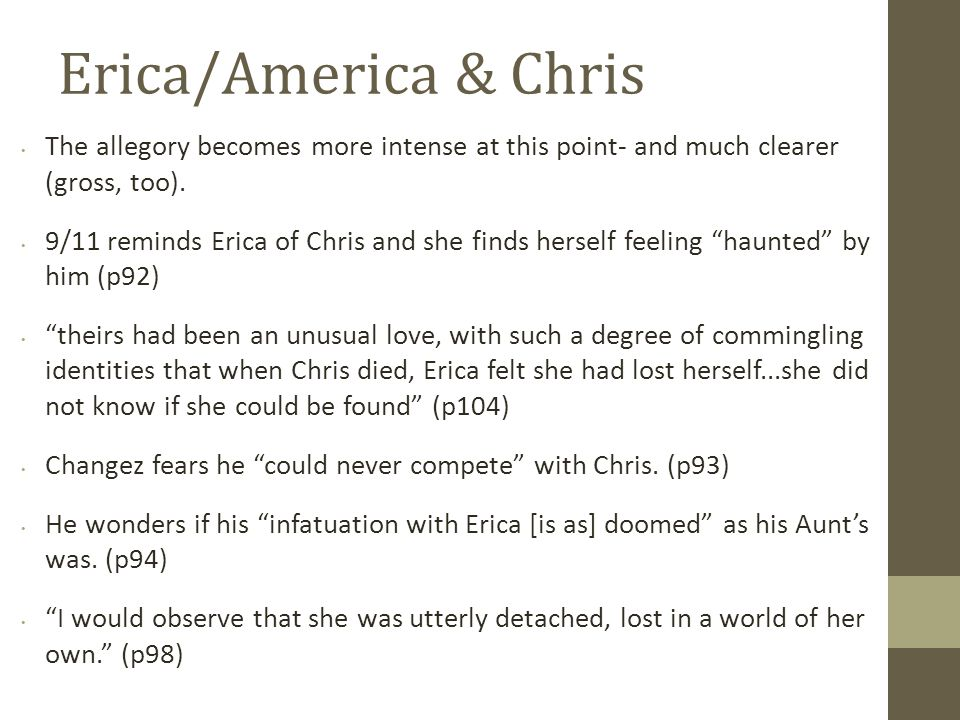 Erica/America & Chris The allegory becomes more intense at this point- and much clearer (gross, too).