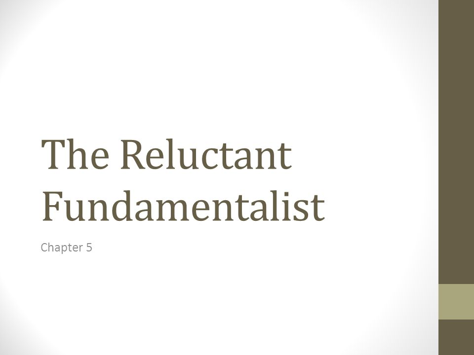 the reluctant fundamentalist is changez Lisa giguere review of the book the reluctant fundamentalist by moshin hamid a mariner publication.