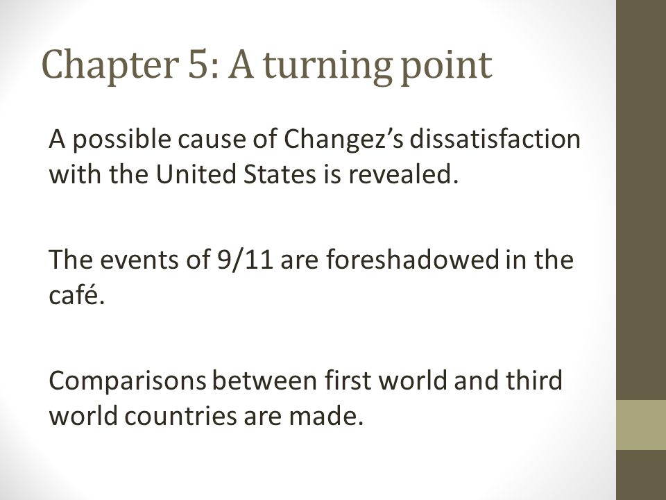 Chapter 5: A turning point