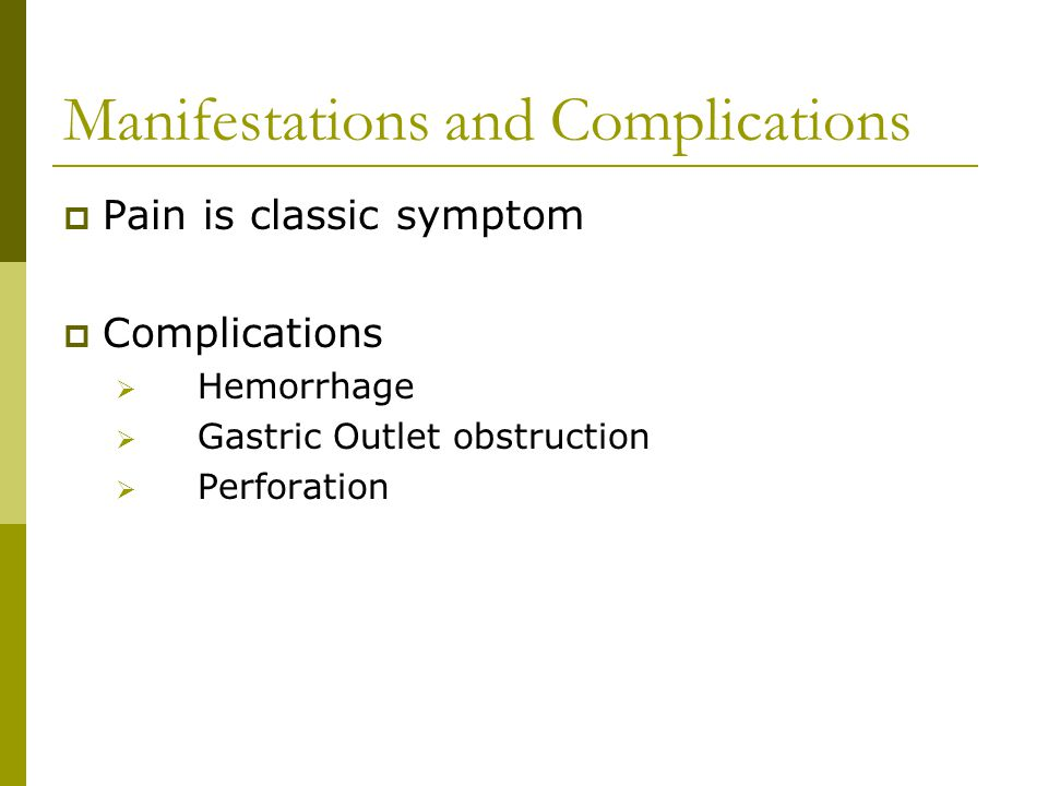 Manifestations and Complications