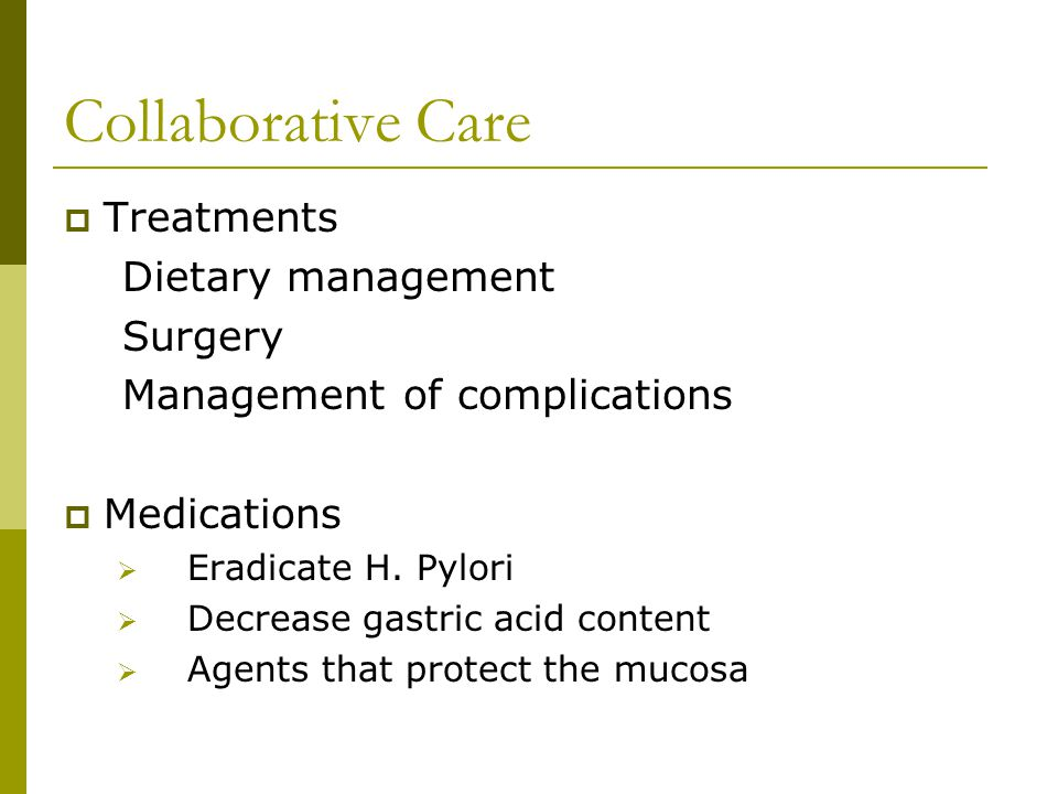 Collaborative Care Treatments Dietary management Surgery