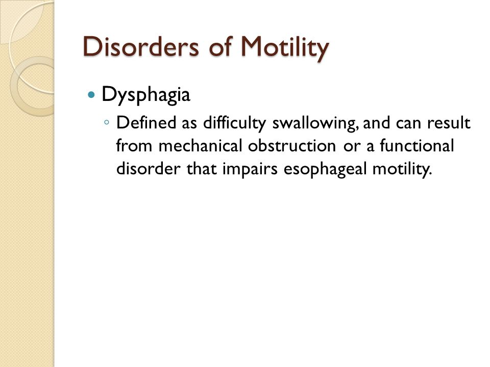 Disorders of Motility Dysphagia