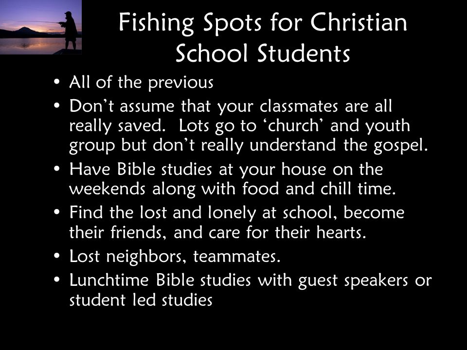Fishing Spots for Christian School Students