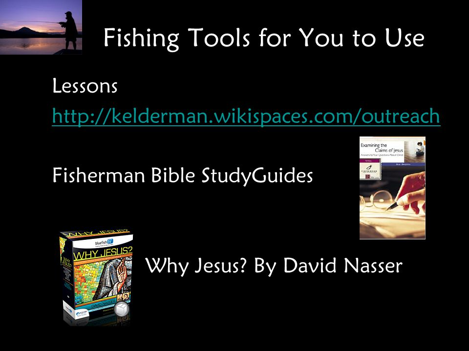 Fishing Tools for You to Use