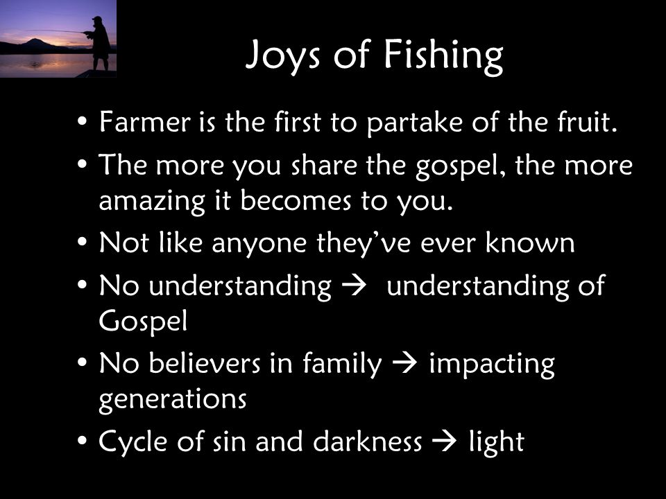 Joys of Fishing Farmer is the first to partake of the fruit.