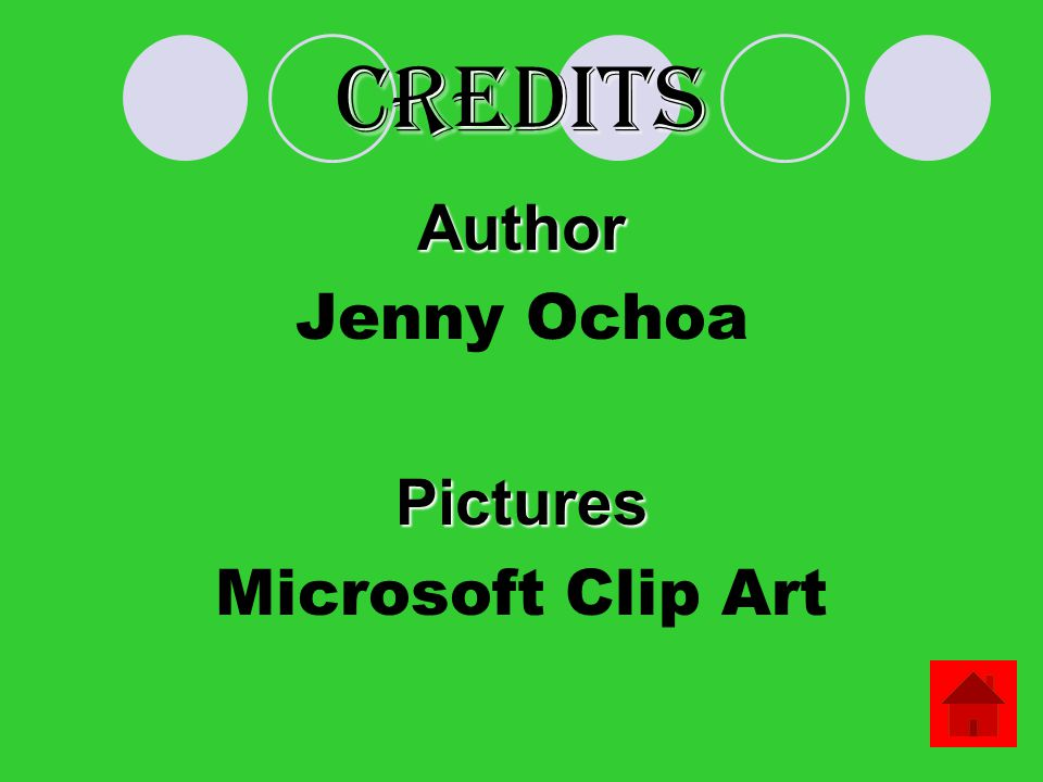 Credits Author Jenny Ochoa Pictures Microsoft Clip Art