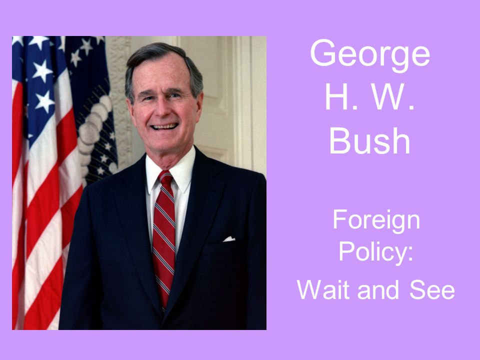 Foreign Policy: Wait and See
