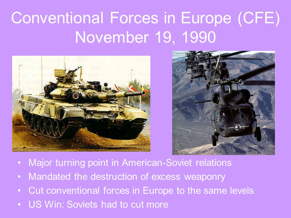 Conventional Forces in Europe (CFE) November 19, 1990