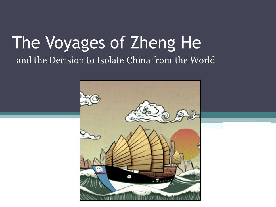 and the Decision to Isolate China from the World