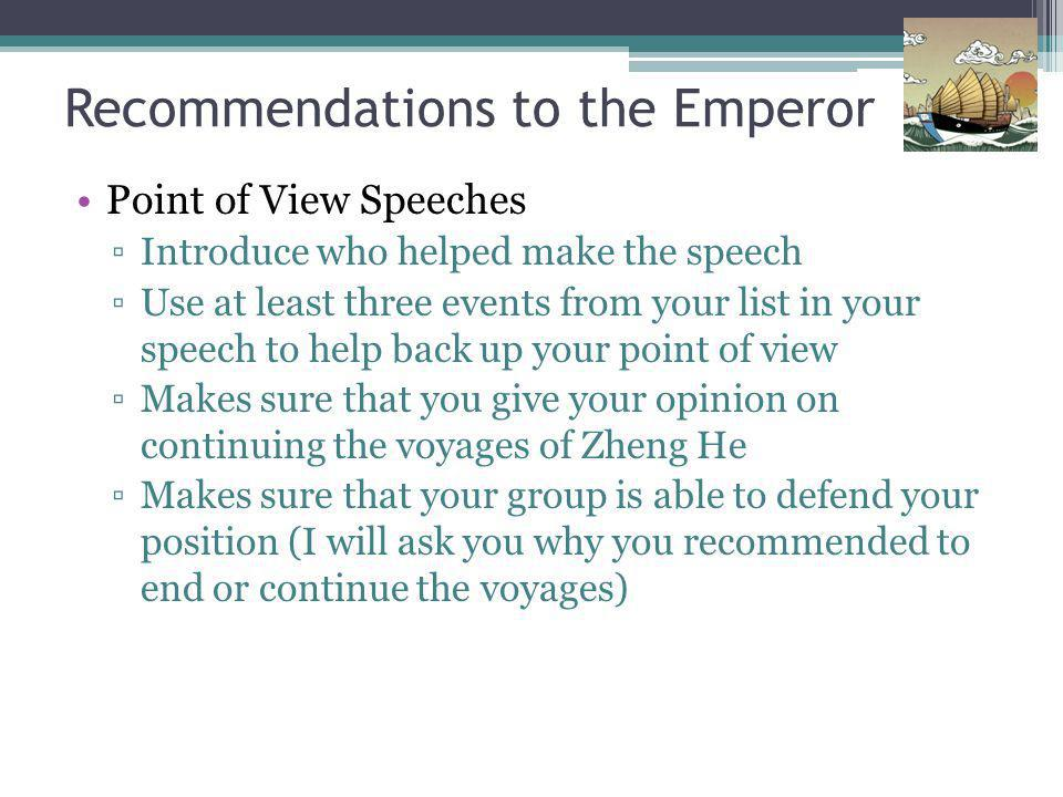 Recommendations to the Emperor