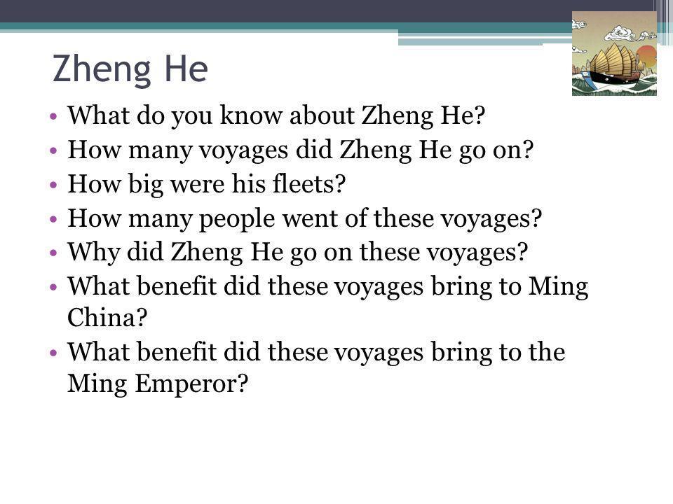 Zheng He What do you know about Zheng He