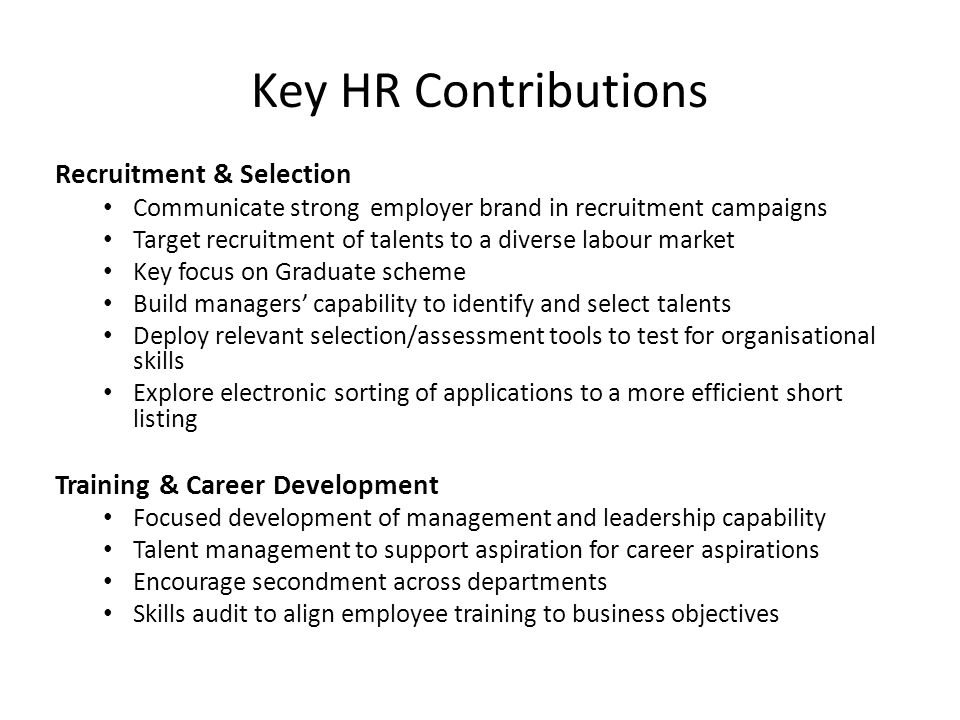 Key HR Contributions Recruitment & Selection