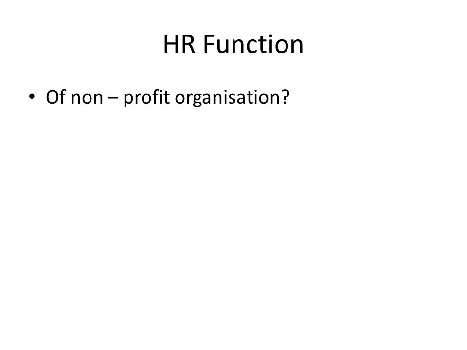 HR Function Of non – profit organisation