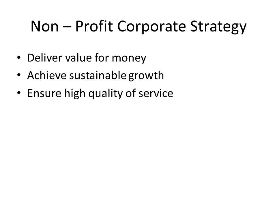Non – Profit Corporate Strategy