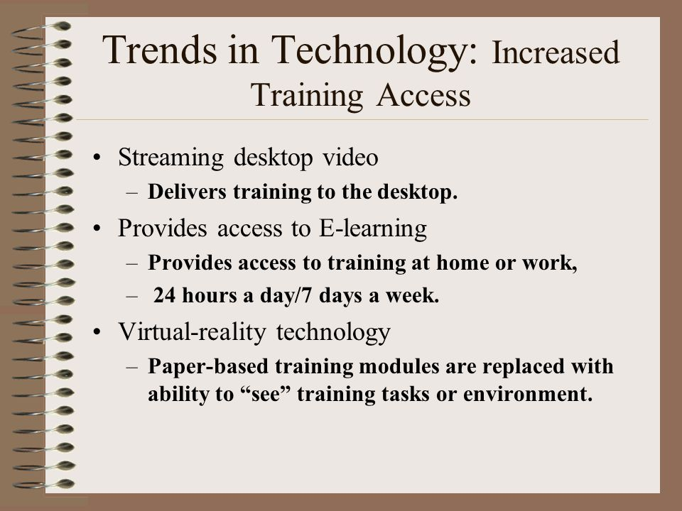 Trends in Technology: Increased Training Access