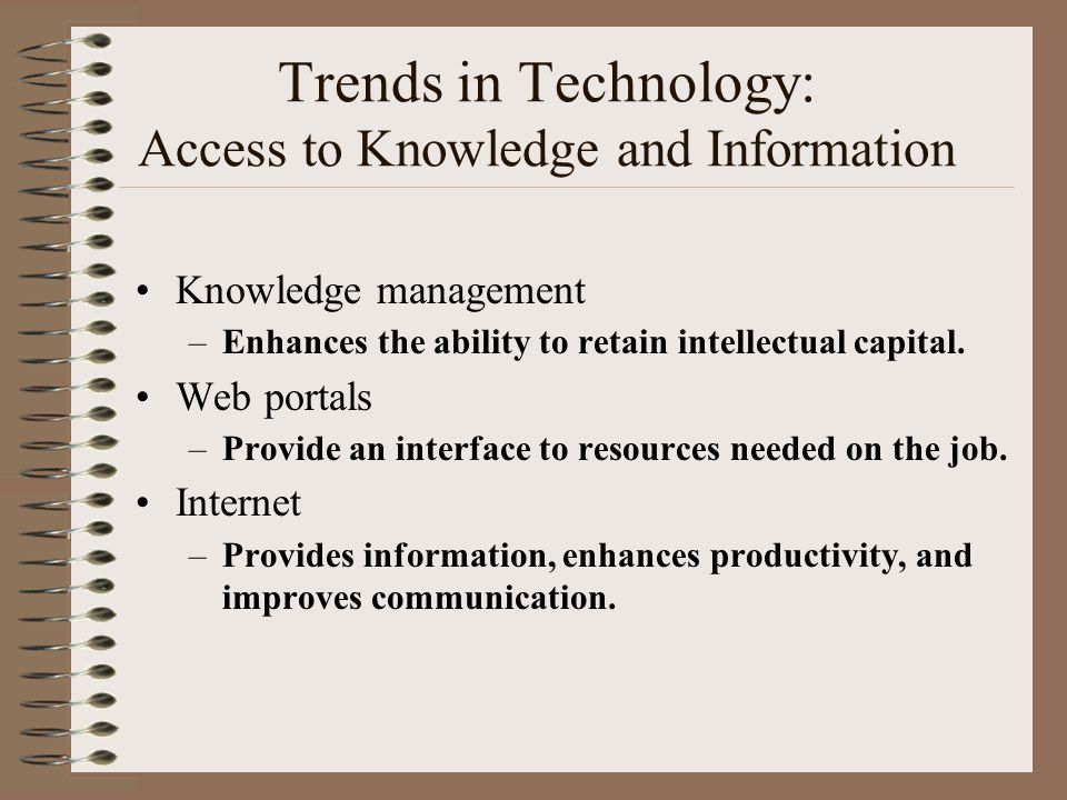 Trends in Technology: Access to Knowledge and Information