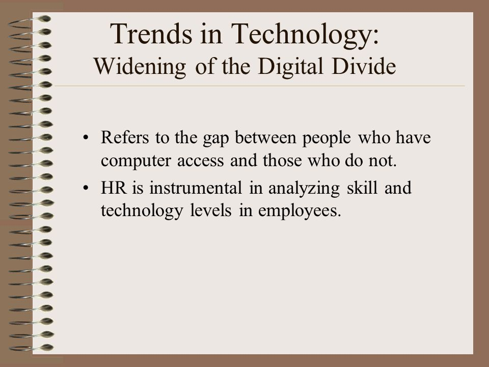 Trends in Technology: Widening of the Digital Divide