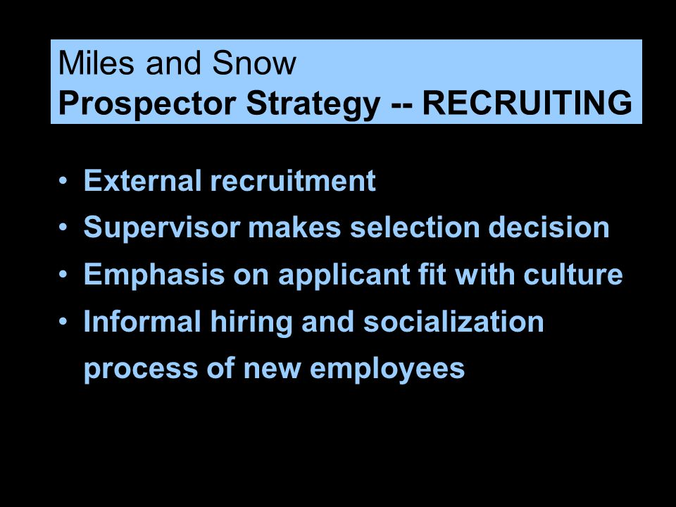 Miles and Snow Prospector Strategy -- RECRUITING
