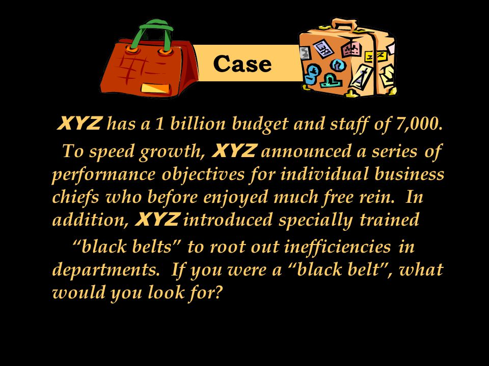 Case XYZ has a 1 billion budget and staff of 7,000.