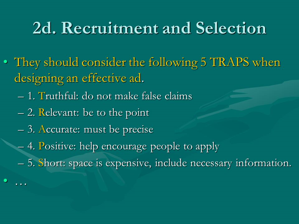 2d. Recruitment and Selection