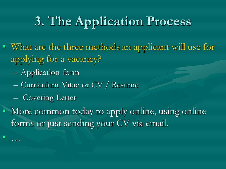 3. The Application Process