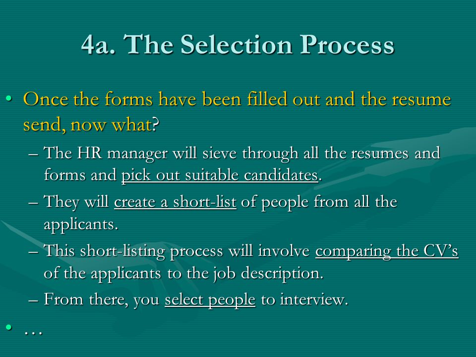 4a. The Selection Process