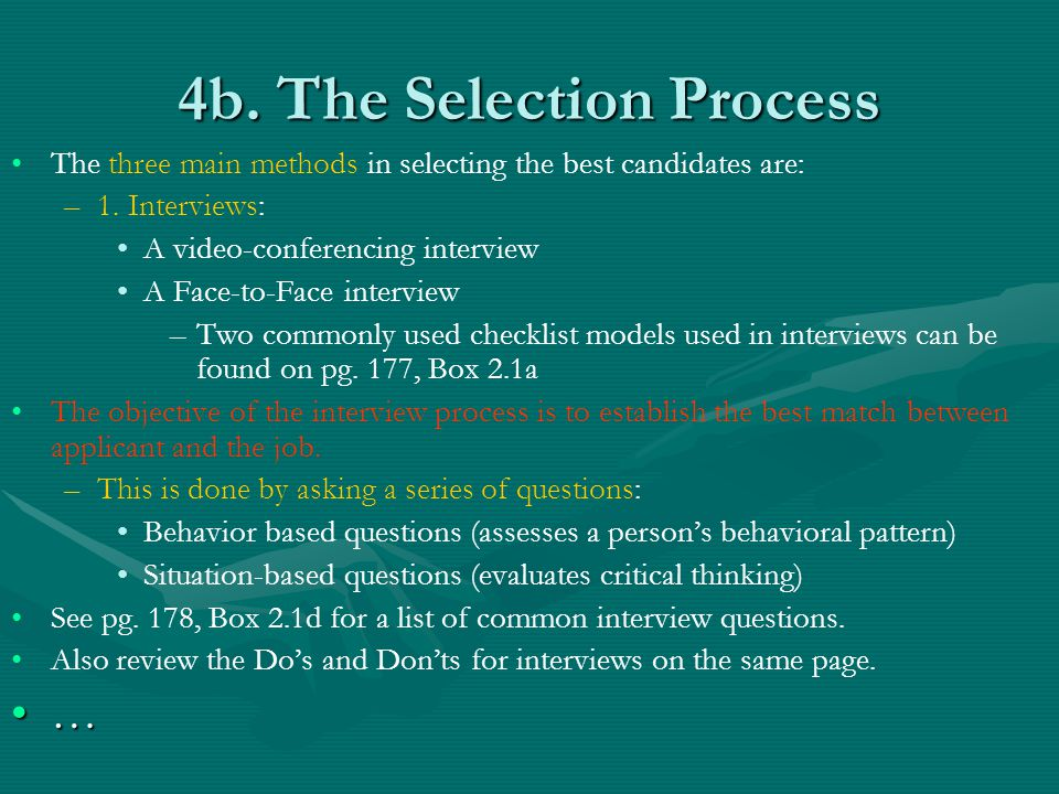 4b. The Selection Process