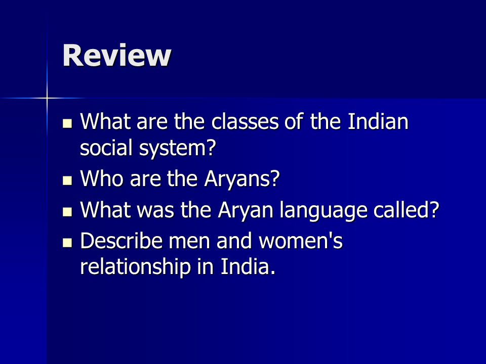 Review What are the classes of the Indian social system