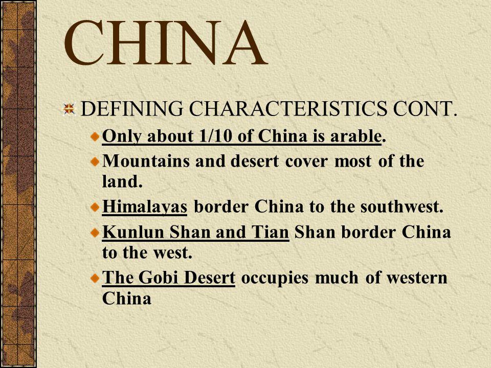 CHINA DEFINING CHARACTERISTICS CONT.