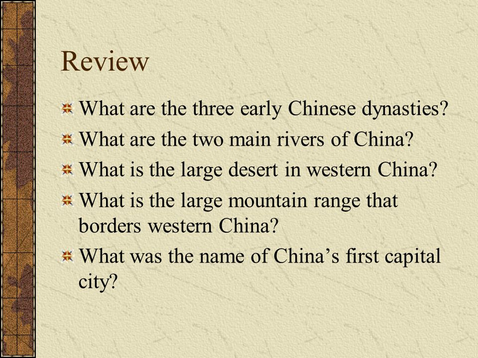 Review What are the three early Chinese dynasties
