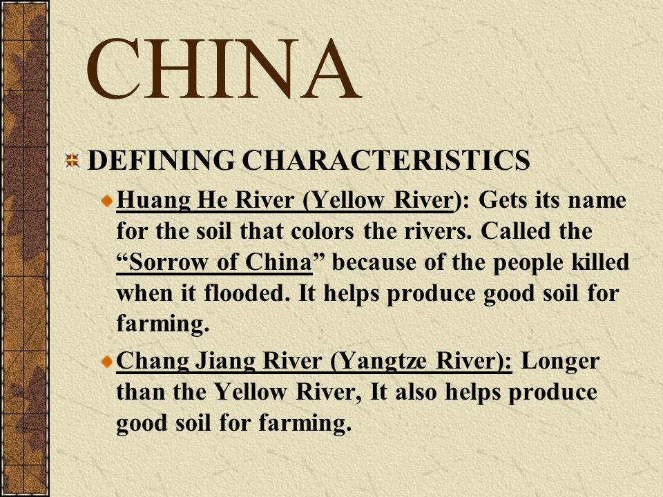 CHINA DEFINING CHARACTERISTICS