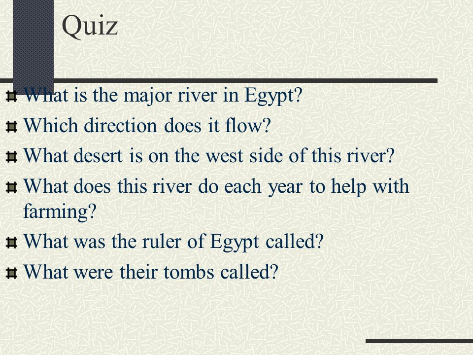 Quiz What is the major river in Egypt Which direction does it flow