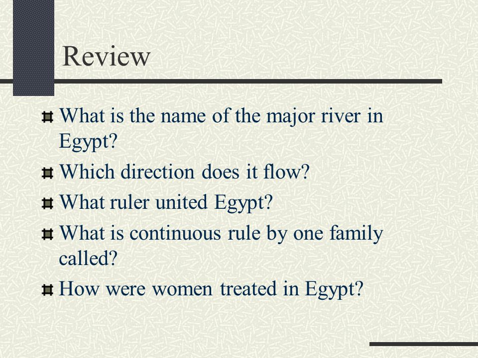 Review What is the name of the major river in Egypt