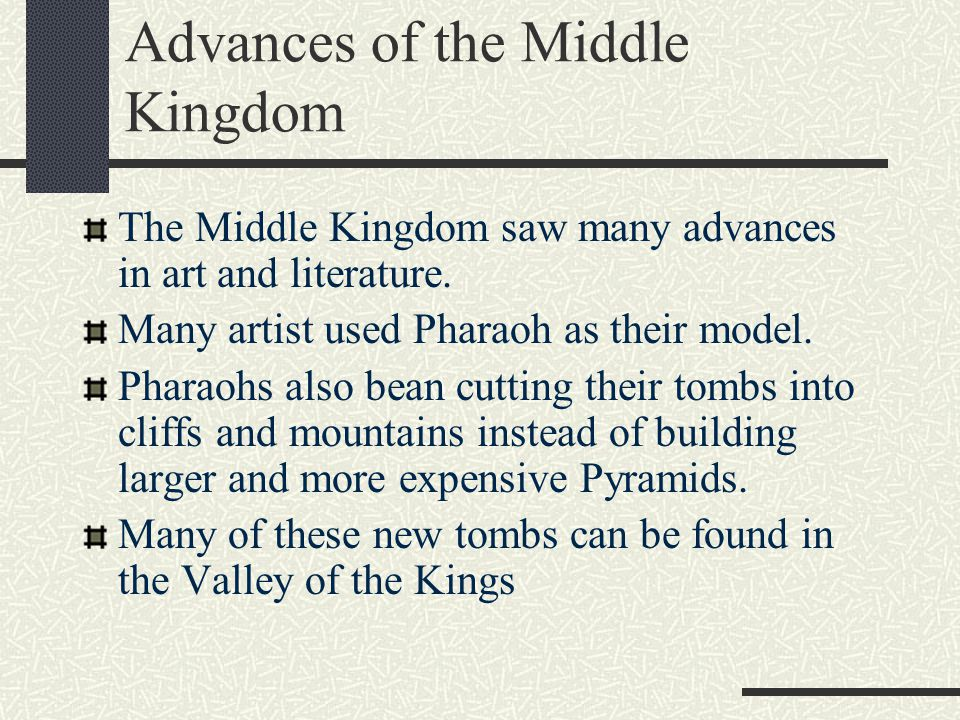 Advances of the Middle Kingdom