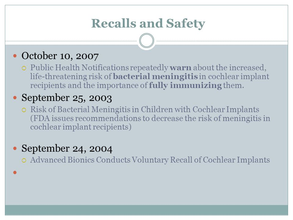 Recalls and Safety October 10, 2007 September 25, 2003