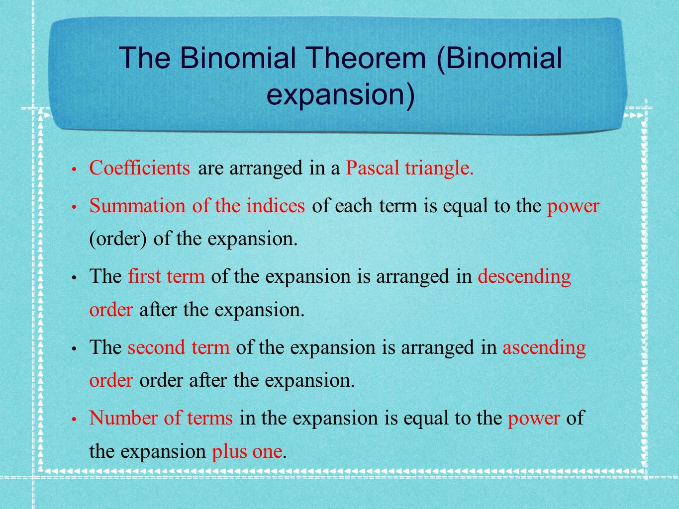 The Binomial Theorem (Binomial expansion)