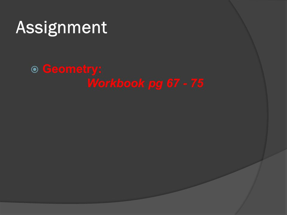 Assignment Geometry: Workbook pg