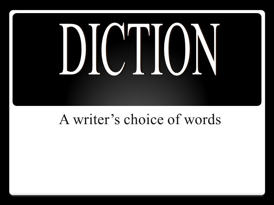 A writer's choice of words