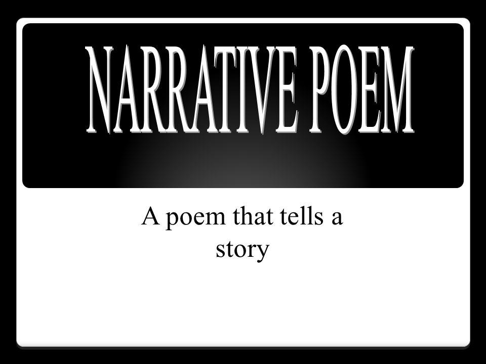 A poem that tells a story
