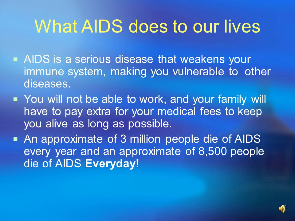 What AIDS does to our lives