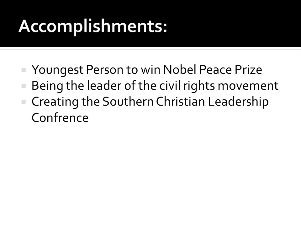 Accomplishments: Youngest Person to win Nobel Peace Prize