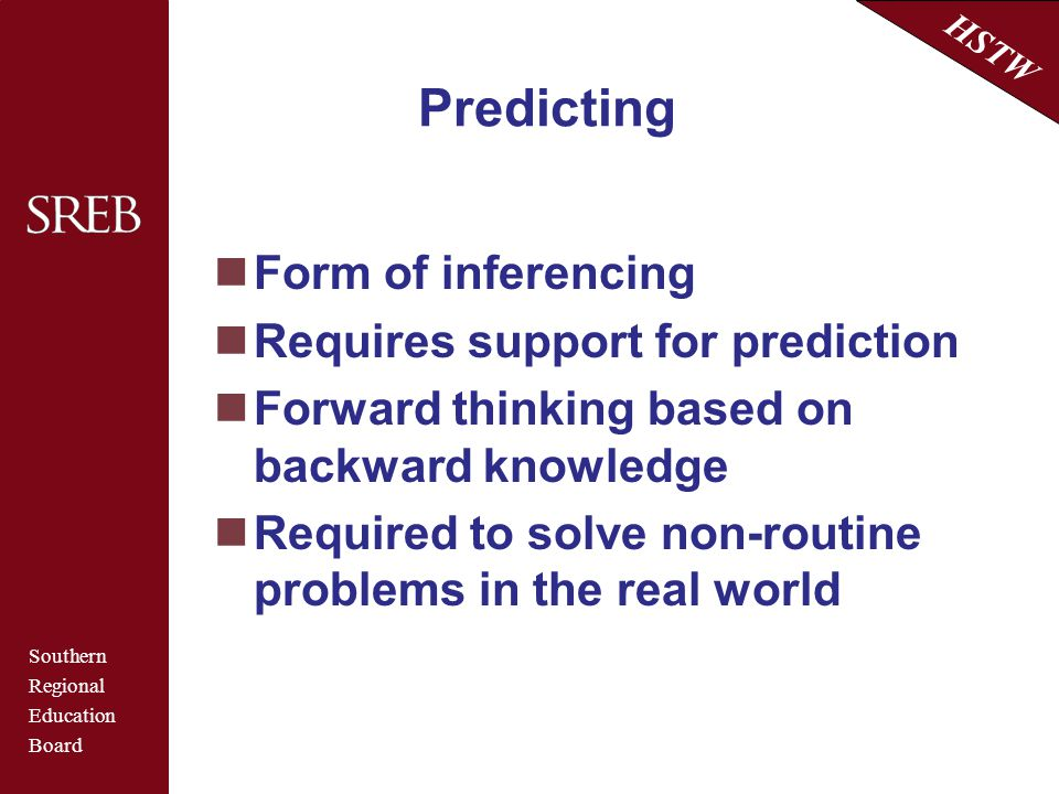 Predicting Form of inferencing Requires support for prediction