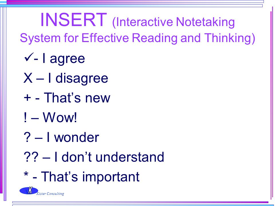 INSERT (Interactive Notetaking System for Effective Reading and Thinking)