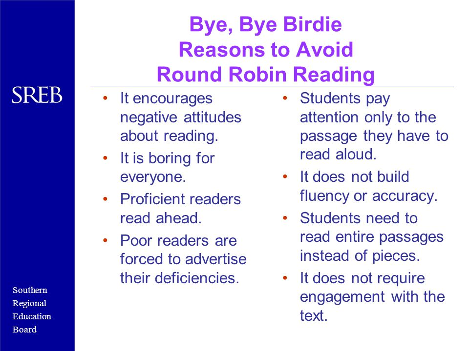 Bye, Bye Birdie Reasons to Avoid Round Robin Reading