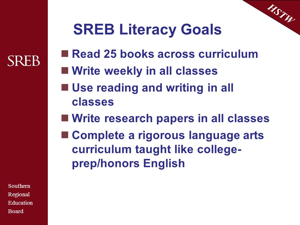 SREB Literacy Goals Read 25 books across curriculum