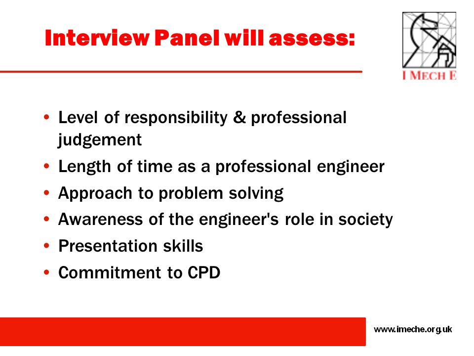Interview Panel will assess: