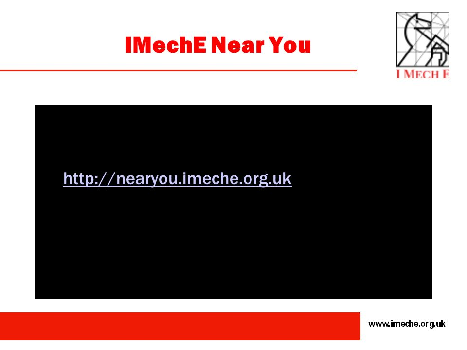 IMechE Near You http://nearyou.imeche.org.uk