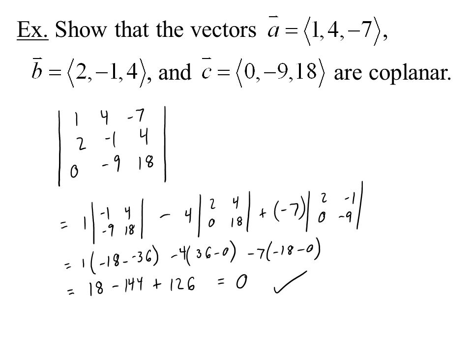 Ex. Show that the vectors ,
