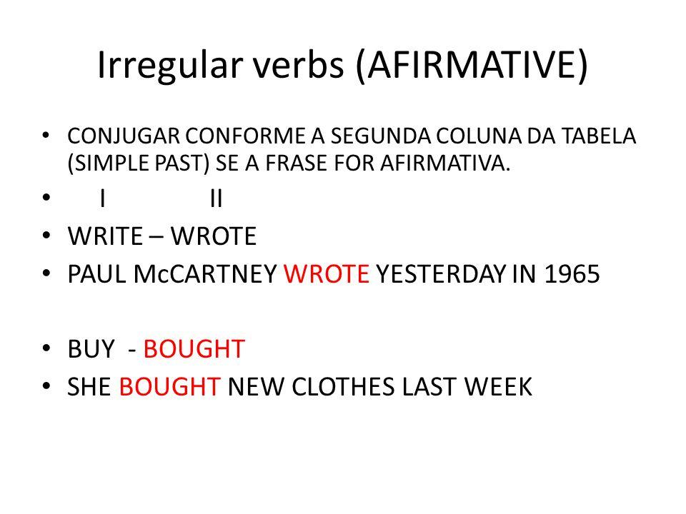 Irregular verbs (AFIRMATIVE)