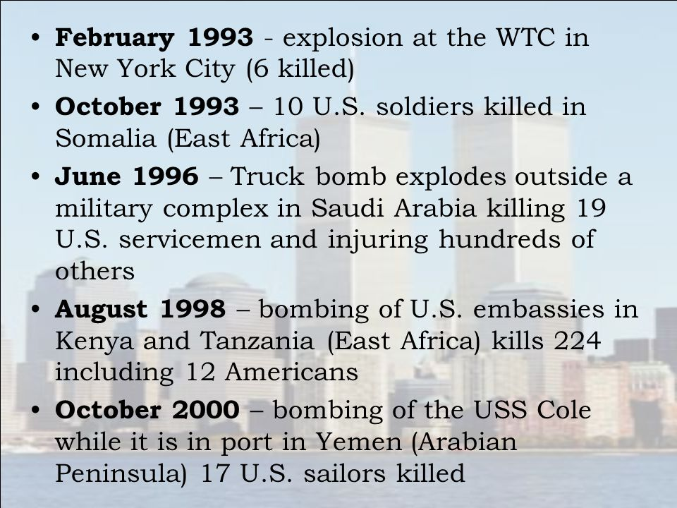 February 1993 - explosion at the WTC in New York City (6 killed)